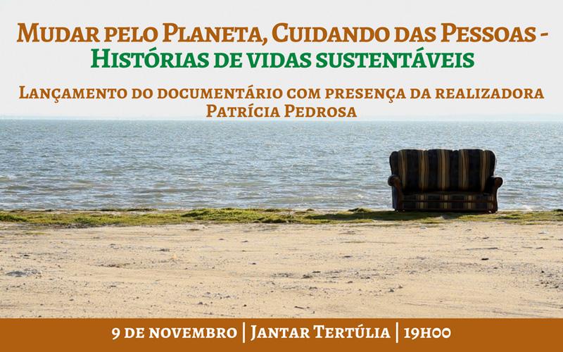 Lançamento do Documentário Mudar pelo Planeta, Cuidando das Pessoas – Histórias de Mudança