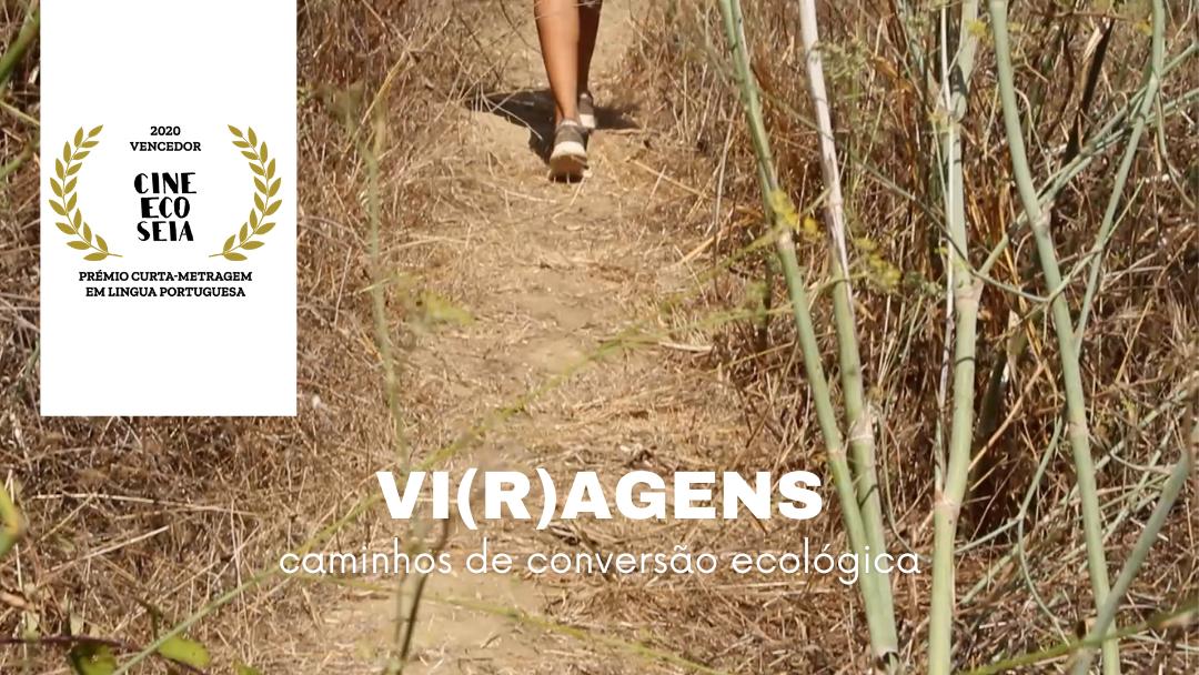 Documentário VI(R)AGENS premiado no Festival Internacional de Cinema Ambiental da Serra da Estrela