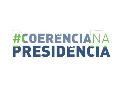 #CoerênciaNaPresidência