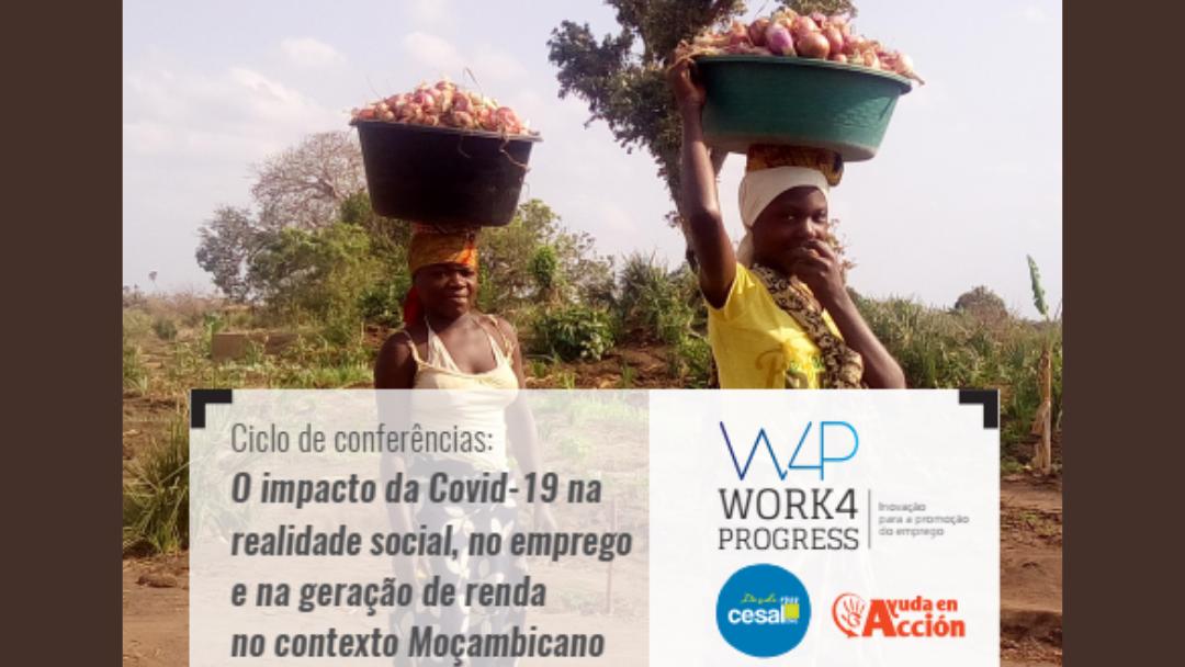 """Ciclo de conferências on-line """"O impacto da COVID-19 na realidade social, no emprego e na geração de renda no contexto de Moçambique """""""