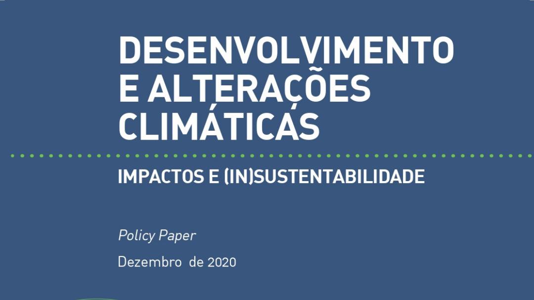 Desenvolvimento e Alterações Climáticas: impactos e (in)sustentabilidade