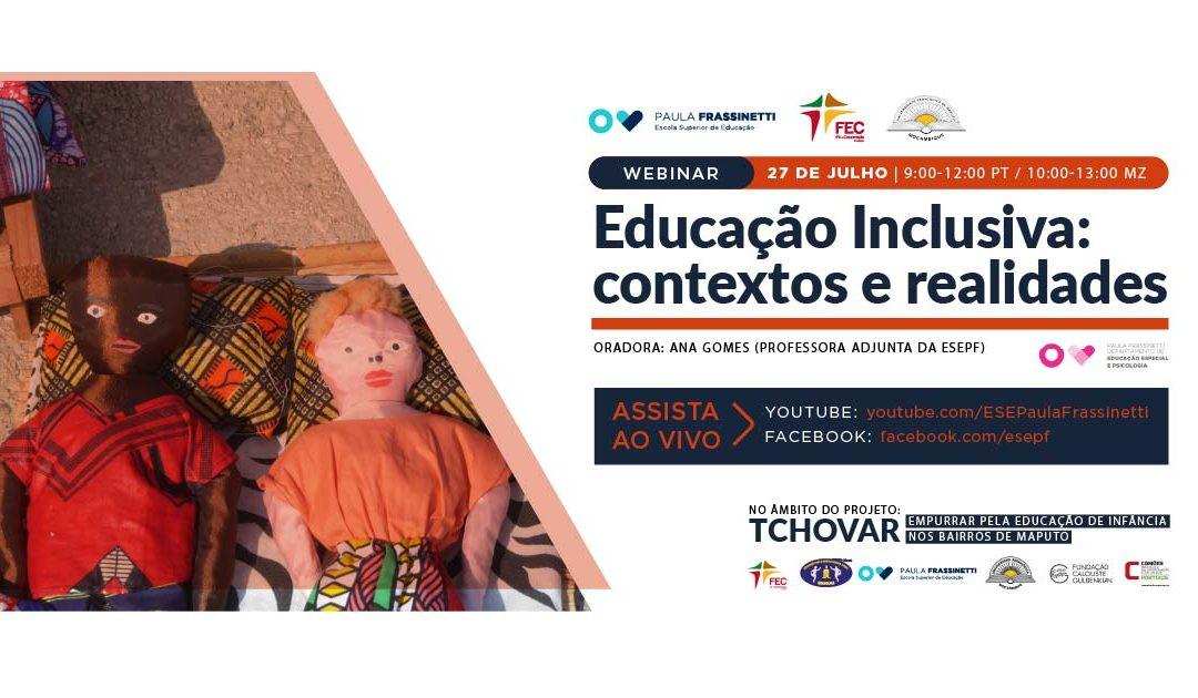 """WEBINAR """"Educação Inclusiva: Contextos e Realidades"""""""